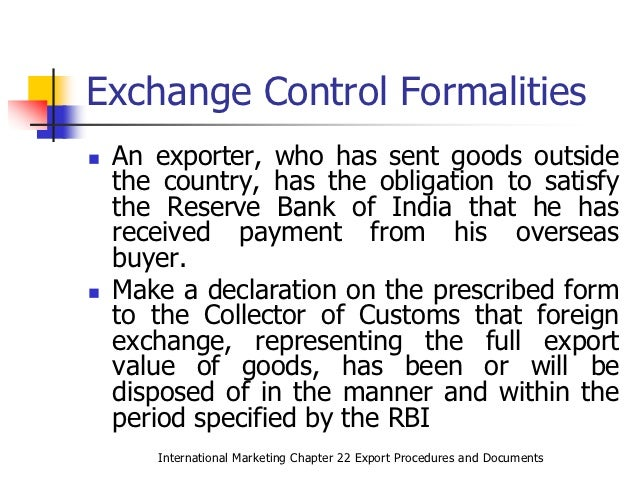 export procedure formalities Export documentation and procedures exporters should seriously consider having the freight forwarder handle the formidable amount of documentation that exporting requires freight forwarders are specialists in this process the following documents are commonly used in exporting which of them are actually used in each case depends on the.