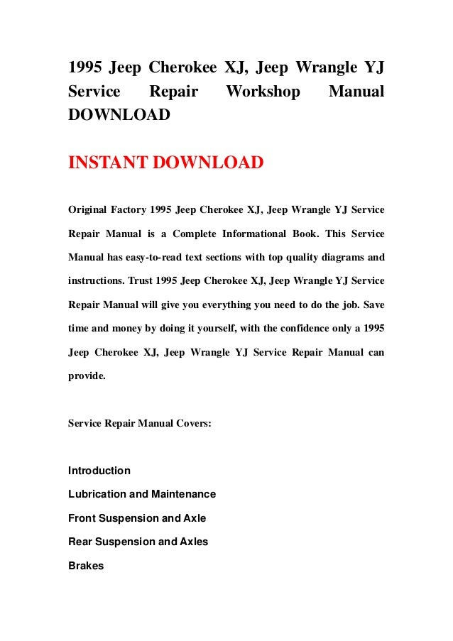 1995 Jeep Cherokee XJ, Jeep Wrangle YJService   Repair   Workshop    ManualDOWNLOADINSTANT DOWNLOADOriginal Factory 1995 J...