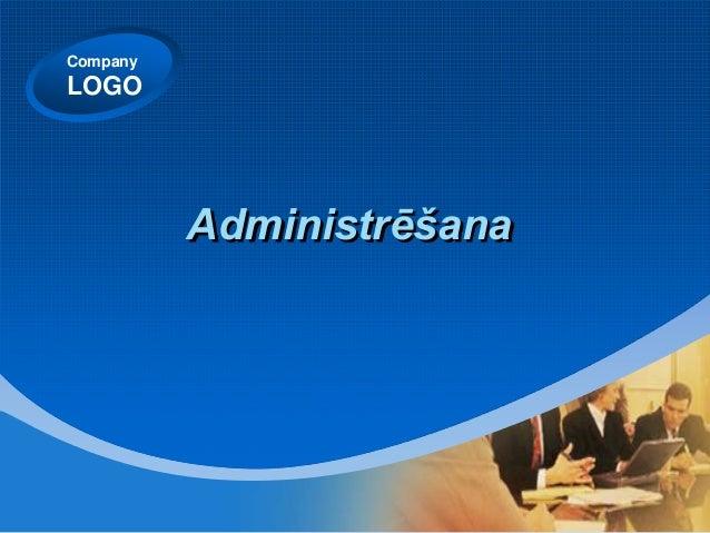 CompanyLOGO          Administrēšana