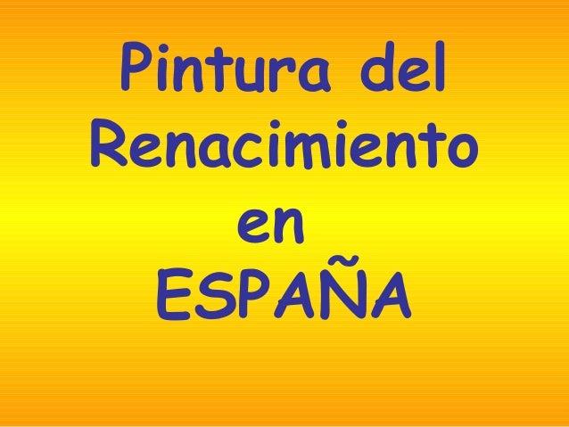 Pintura del Renacimiento en ESPAÑA