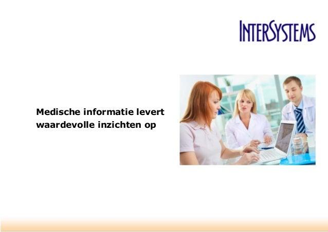 Medische informatie levert waardevolle inzichten op