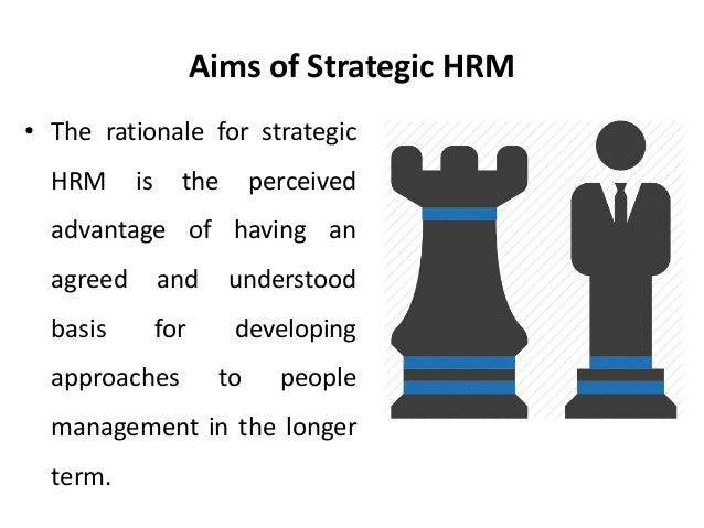strategic hrm Chapter one 2 markedly, the strategic perspective has taken on different meanings in the literature one particular approach has focused on the fit between.
