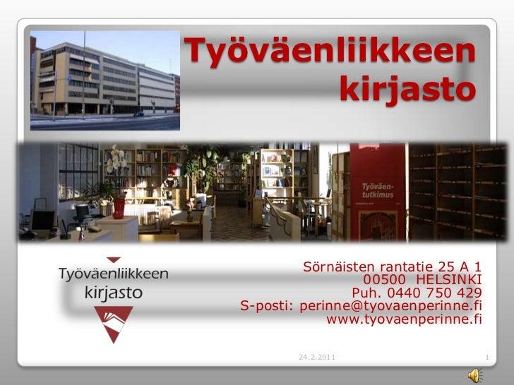 Työväenliikkeen kirjaston esittely.