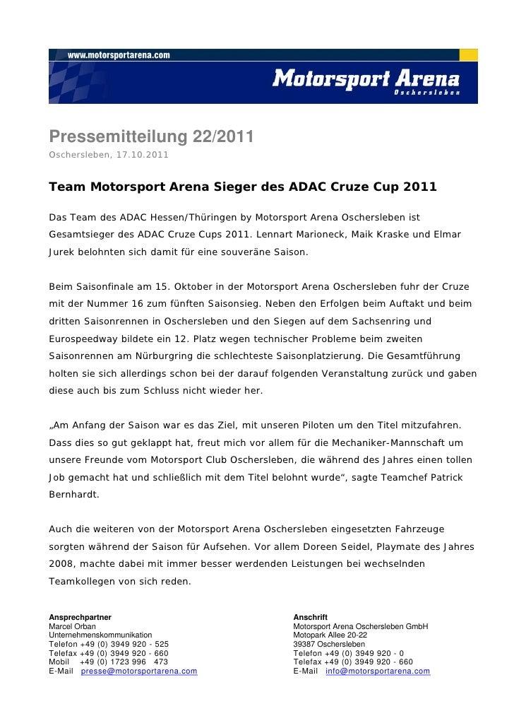 Pressemitteilung 22/2011Oschersleben, 17.10.2011Team Motorsport Arena Sieger des ADAC Cruze Cup 2011Das Team des ADAC Hess...