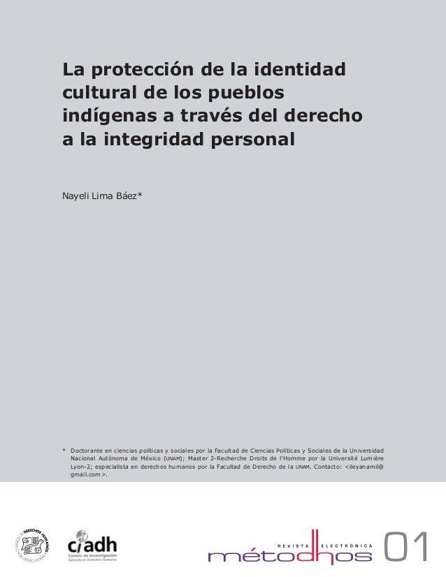 La protección de la identidad cultural de los pueblos indígenas a través del derecho a la integridad personal Nayeli Lima ...