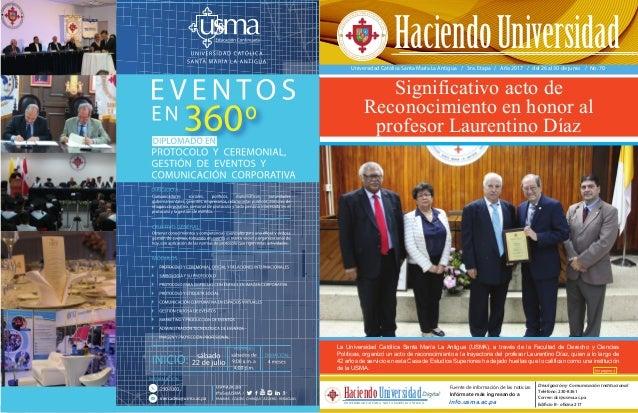 Universidad Católica Santa María La Antigua / 3ra. Etapa / Año 2017 / del 26 al 30 de junio / No. 70 La Universidad Católi...