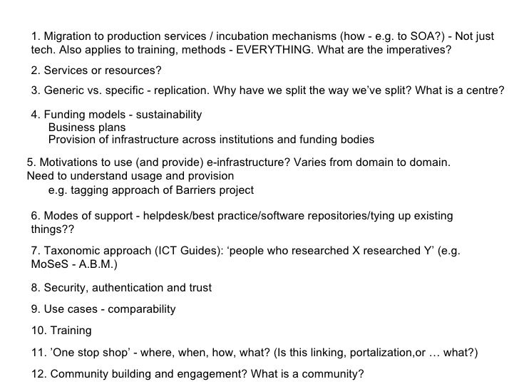 2. Services or resources? 4. Funding models - sustainability  Business plans 5. Motivations to use (and provide) e-infrast...