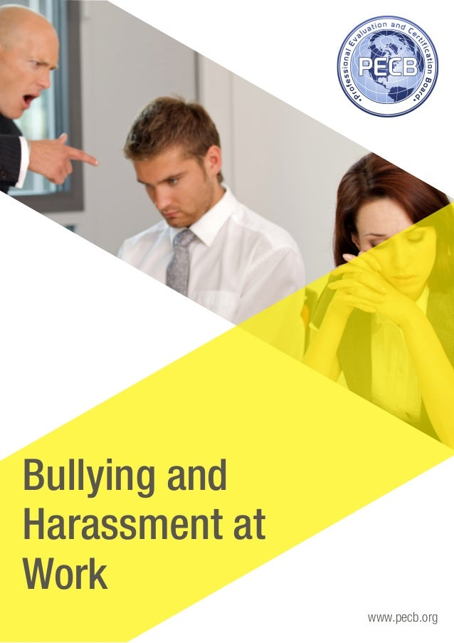 www.pecb.org Bullying and Harassment at Work