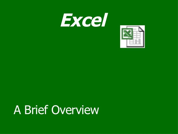 Excel A Brief Overview