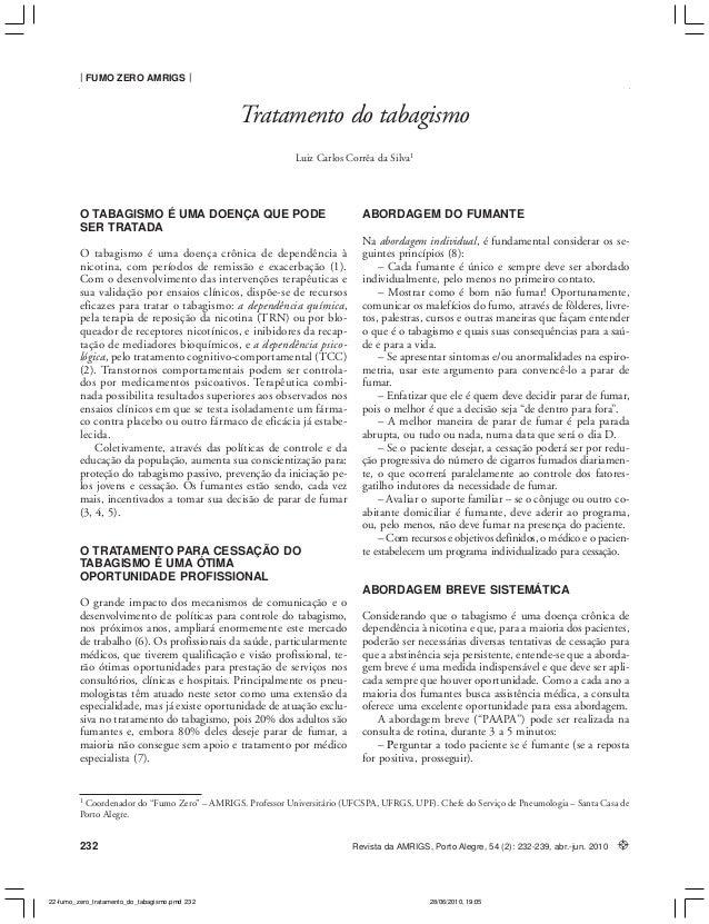 TRATAMENTO DO TABAGISMO Corrêa da Silva FUMO ZERO AMRIGS 232 Revista da AMRIGS, Porto Alegre, 54 (2): 232-239, abr.-jun. 2...
