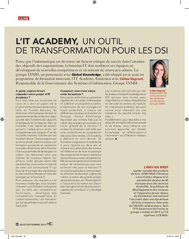 LUXE  L'IT Academy, un outil de transformation pour les DSI Parce que l'informatique est devenue un facteur critique de su...