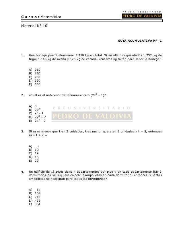 C u r s o : Matemática  Material N° 10  GUÍA ACUMULATIVA Nº 1  1. Una bodega puede almacenar 3.350 kg en total. Si en ella...
