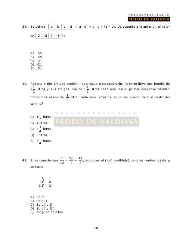 39. Se define = a · b2 + c · d – (a – d). De acuerdo a lo anterior, el valor  10  a b c d  3 -2 7 -5  de es  A) -55  B) -4...