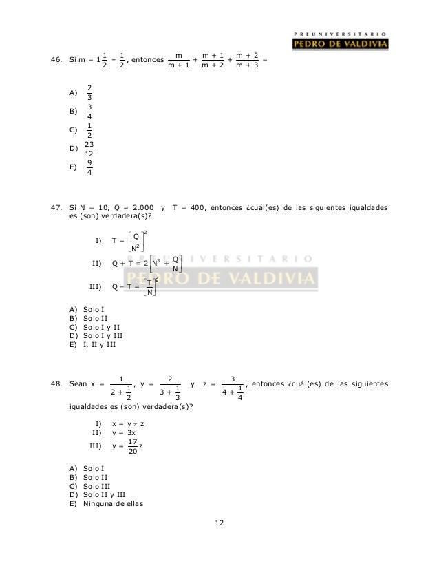 12  46. Si m = 1 1  2  – 1  2  , entonces m m + 1 m + 2  + +  m + 1 m + 2 m + 3  =  A) 2  3  B) 3  4  C) 1  2  D) 23  12  ...