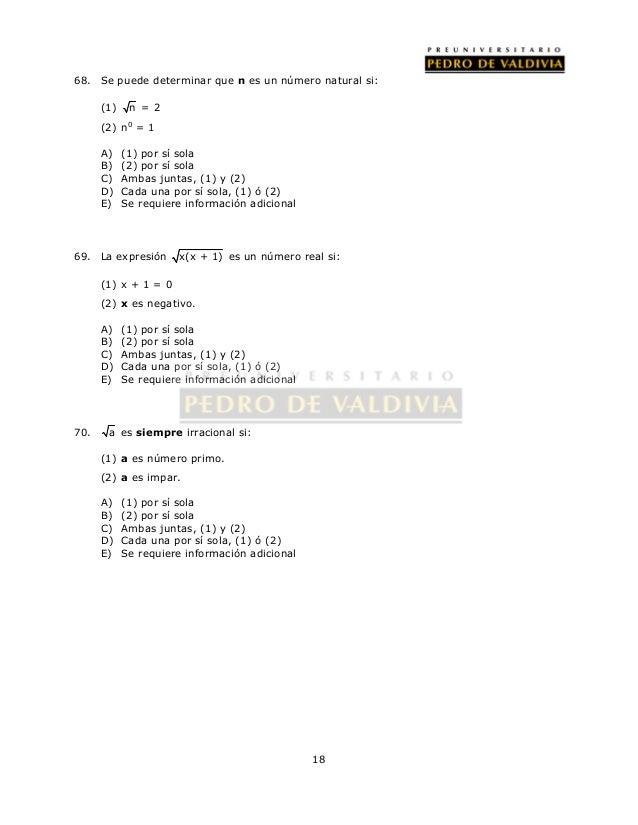 68. Se puede determinar que n es un número natural si:  18  (1) n = 2  (2) n0 = 1  A) (1) por sí sola  B) (2) por sí sola ...