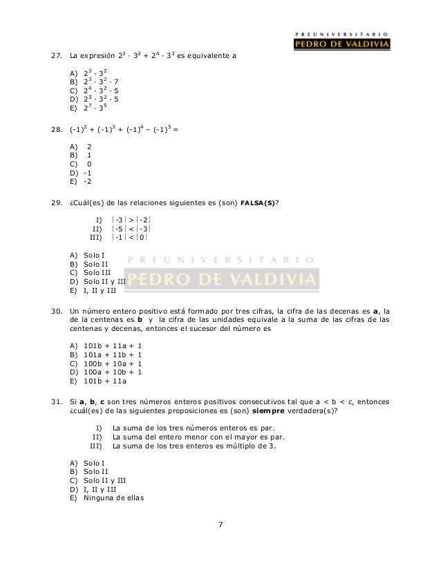 27. La expresión 23 · 32 + 24 · 33 es equivalente a  7  A) 23 · 32  B) 23 · 32 · 7  C) 24 · 32 · 5  D) 23 · 32 · 5  E) 27 ...