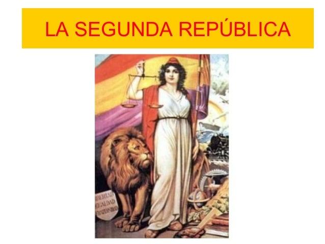 LA SEGUNDA REPÚBLICA