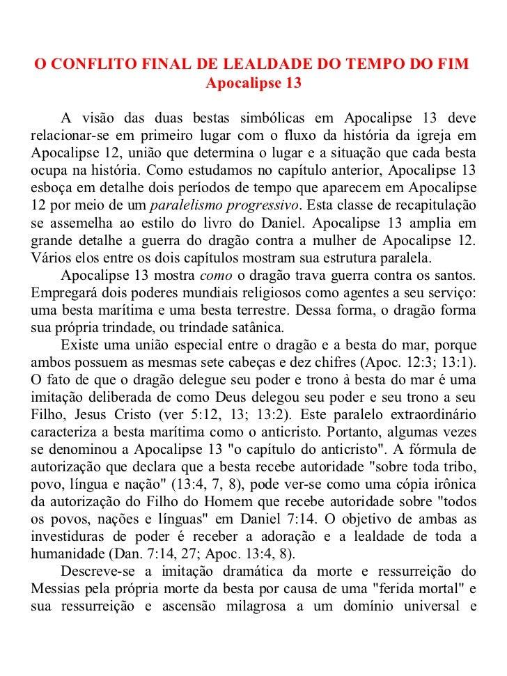 O CONFLITO FINAL DE LEALDADE DO TEMPO DO FIM                  Apocalipse 13     A visão das duas bestas simbólicas em Apoc...