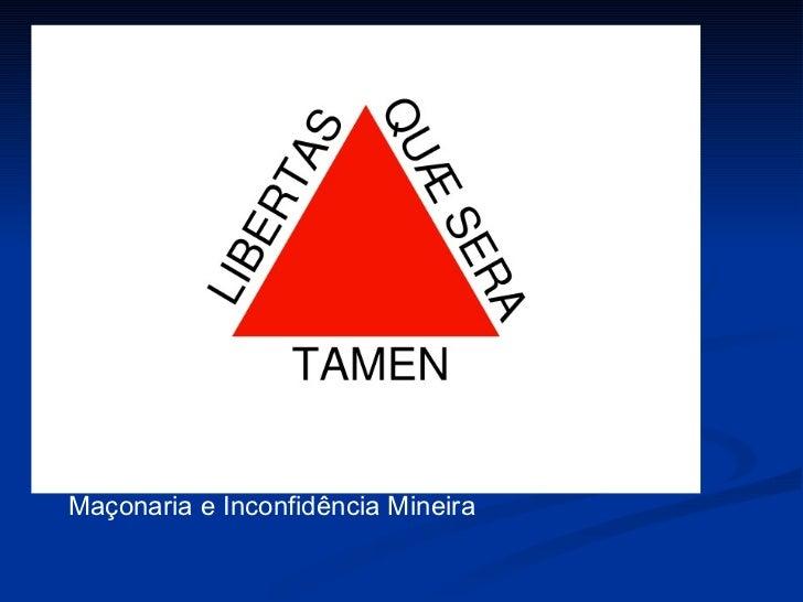 Maçonaria e Inconfidência Mineira