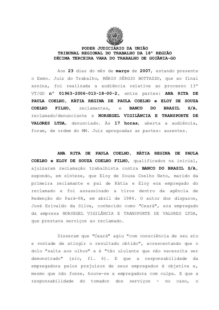 PODER JUDICIÁRIO DA UNIÃO            TRIBUNAL REGIONAL DO TRABALHO DA 18ª REGIÃO          DÉCIMA TERCEIRA VARA DO TRABALHO...