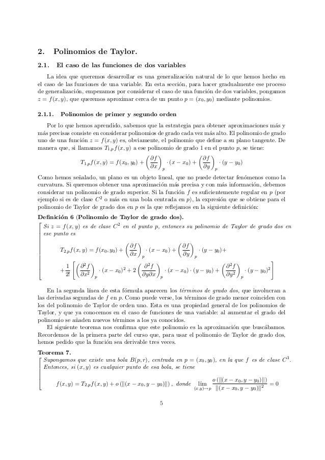 2. Polinomios de Taylor. 2.1. El caso de las funciones de dos variables La idea que queremos desarrollar es una generaliza...