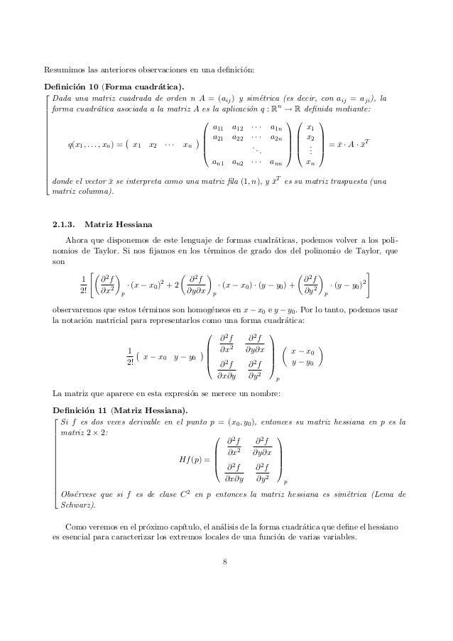Resumimos las anteriores observaciones en una definici´on: Definici´on 10 (Forma cuadr´atica).               ...