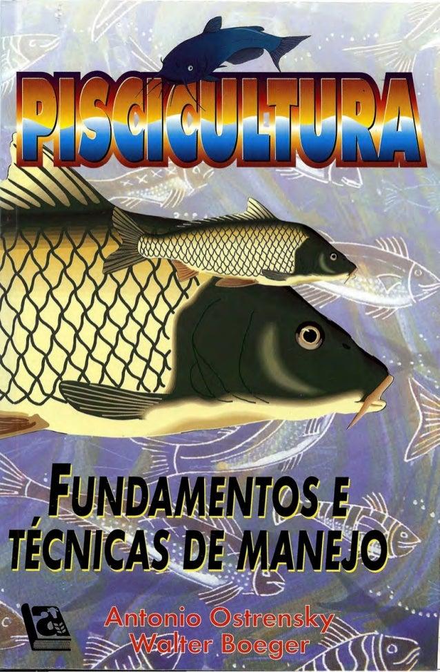 CATALOGAÇÃO NA PUBLICAÇÃO Ficha de catalogação elaborada por Míriam Moema Loss CRBIlO-801 085p Ostrensky, Antonio Piscicul...