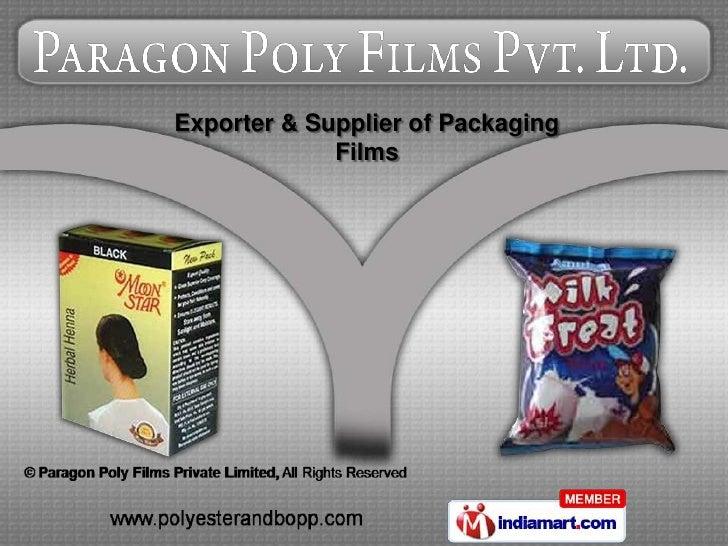 Exporter & Supplier of Packaging             Films