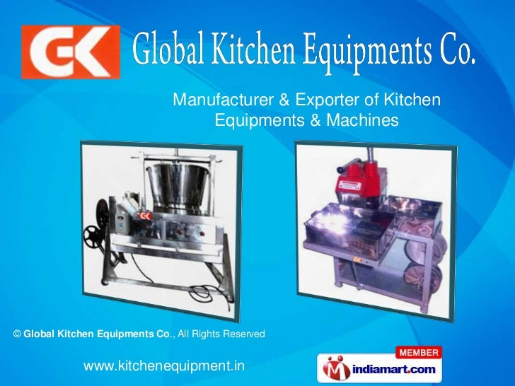 Manufacturer & Exporter of Kitchen <br />Equipments & Machines<br />