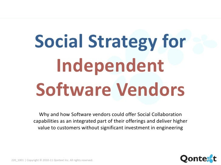 Social Strategy for                     Independent                   Software Vendors                    Why and how Soft...