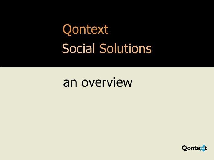 QontextSocial Solutionsan overview