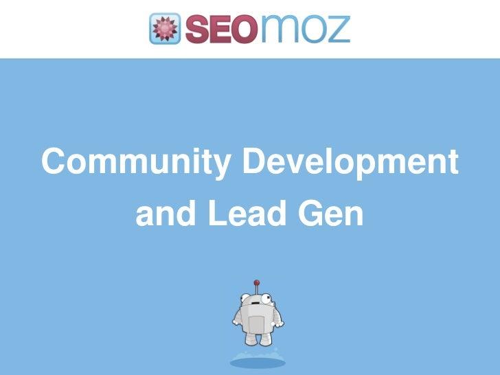 Community Development    and Lead Gen