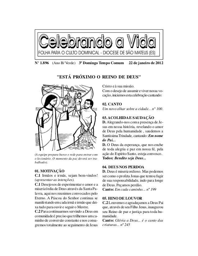 """N° 1.896 (Ano B/ Verde) 3º Domingo Tempo Comum                     22 de janeiro de 2012                """"ESTÁ PRÓXIMO O RE..."""