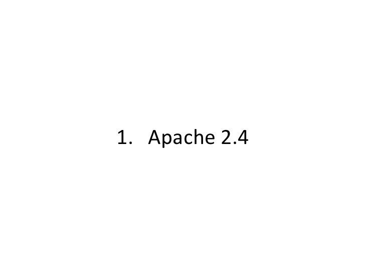 1. Apache 2.4