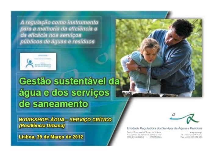 Centro Empresarial Torres de Lisboa!             www.ersar.pt!Rua Tomás da Fonseca, Torre G – 8º!    Tel.: +351 210 052 20...