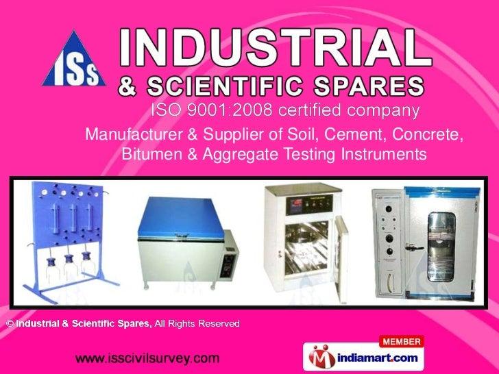 Manufacturer & Supplier of Soil, Cement, Concrete,   Bitumen & Aggregate Testing Instruments