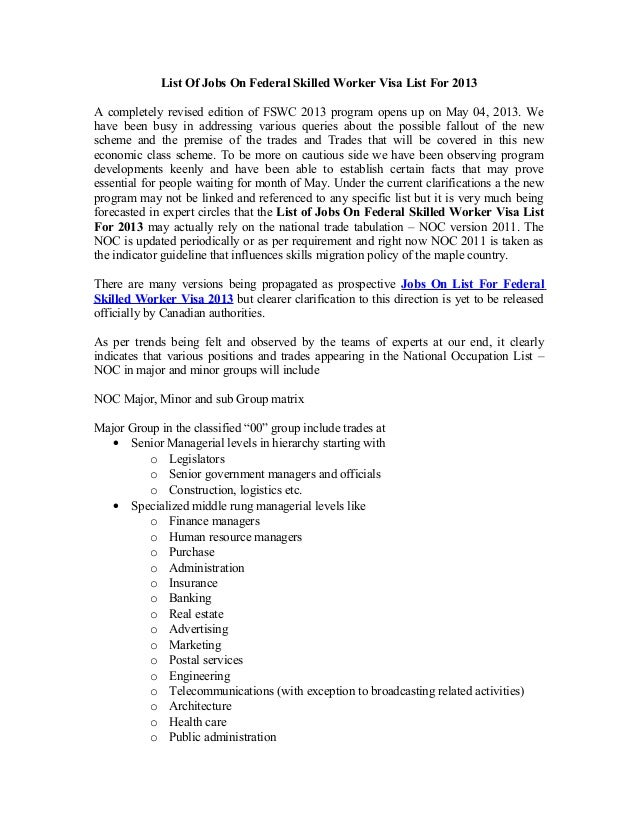 List Of Jobs On Federal Skilled Worker Visa List For 2013A completely revised edition of FSWC 2013 program opens up on May...