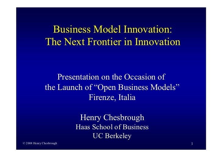 Business Model Innovation:               The Next Frontier in Innovation                     Presentation on the Occasion ...