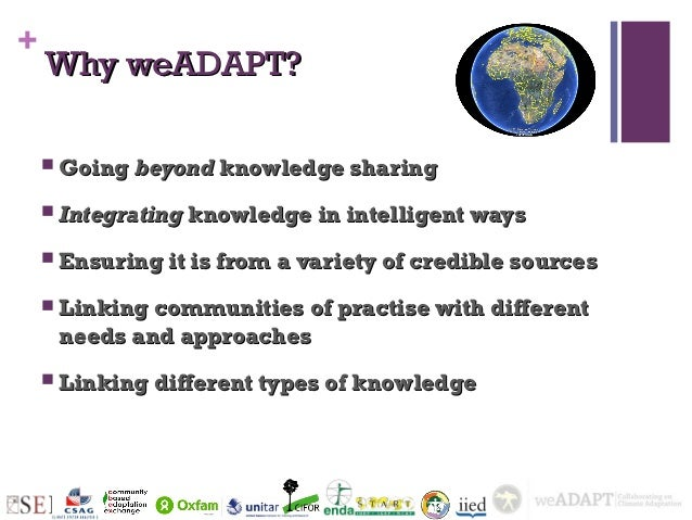 +    Why weADAPT?     Going beyond knowledge sharing     Integrating knowledge in intelligent ways     Ensuring it is f...