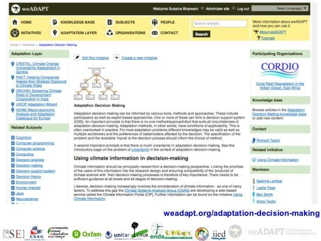+ Initiative on adaptation decision-  making                            weadapt.org/adaptation-decision-making