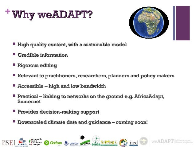 + Why weADAPT?    High quality content, with a sustainable model    Credible information    Rigorous editing    Releva...