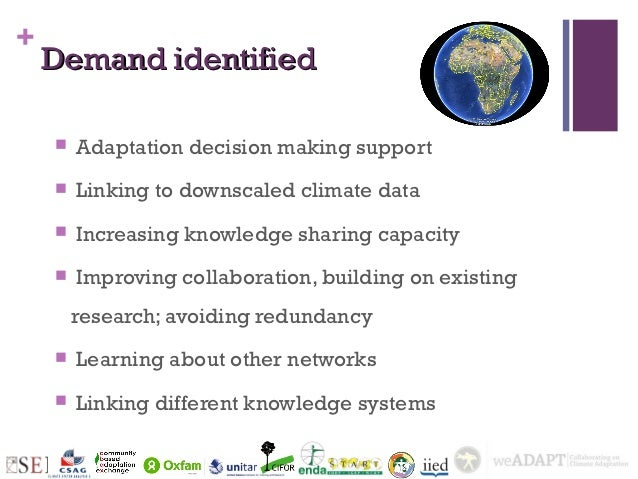 +    Demand identified       Adaptation decision making support       Linking to downscaled climate data       Increasi...