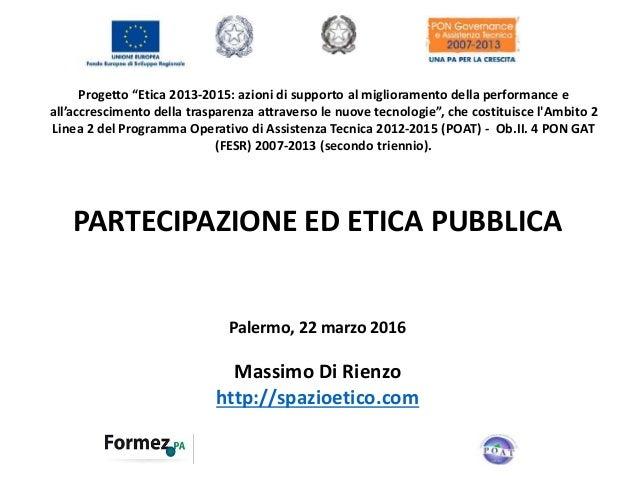 """Progetto """"Etica 2013-2015: azioni di supporto al miglioramento della performance e all'accrescimento della trasparenza att..."""