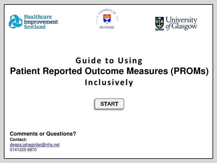 Guide to UsingPatient Reported Outcome Measures (PROMs)                 Inc lusively                           STARTCommen...