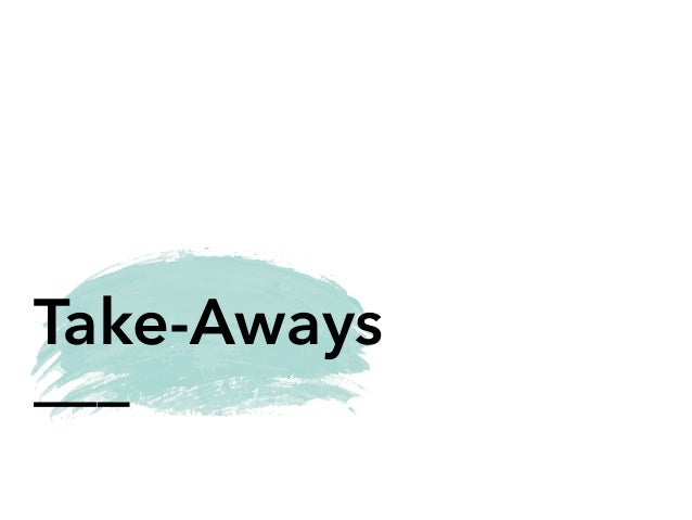 ___ Take-Aways