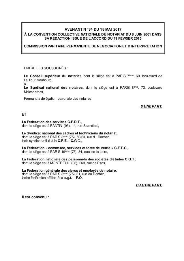 AVENANT N° 34 DU 18 MAI 2017 À LA CONVENTION COLLECTIVE NATIONALE DU NOTARIAT DU 8 JUIN 2001 DANS SA REDACTION ISSUE DE L'...