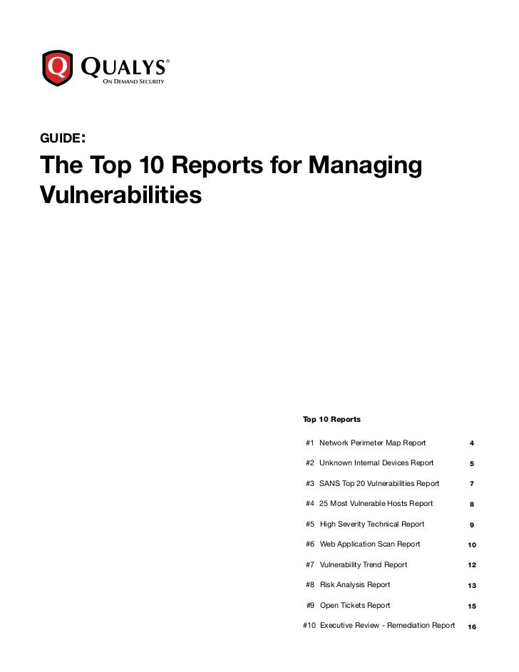 guide :The Top 10 Reports for ManagingVulnerabilities                     Top 10 Reports                     	 #1	 Network...