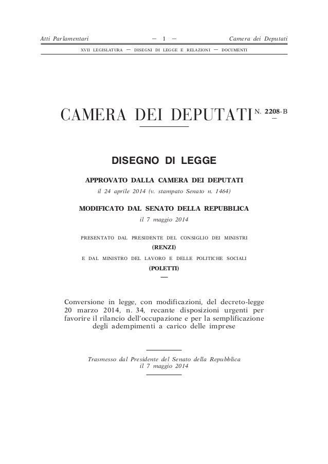CAMERA DEI DEPUTATIN. 2208-B — DISEGNO DI LEGGE APPROVATO DALLA CAMERA DEI DEPUTATI il 24 aprile 2014 (v. stampato Senato ...