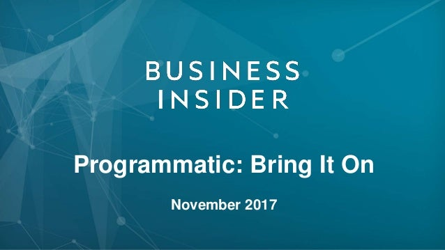 Programmatic: Bring It On November 2017