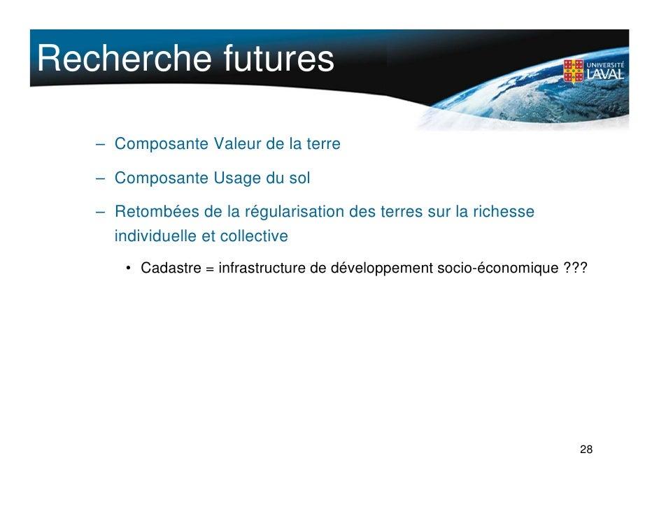 Recherche futures     – Composante Valeur de la terre     – Composante Usage du sol     – Retombées de la régularisation d...